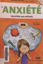 Livre L'anxiété raconté aux enfants